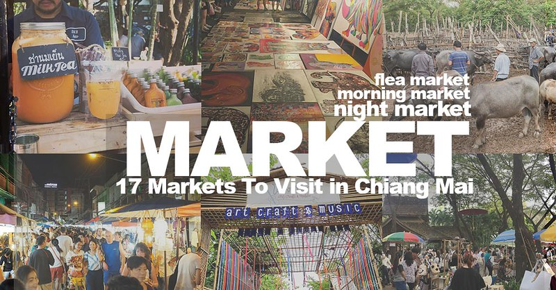 17 Best Chiang Mai Night Market, Sunday Market Walking Street, Flea Market, Farmer's Market.