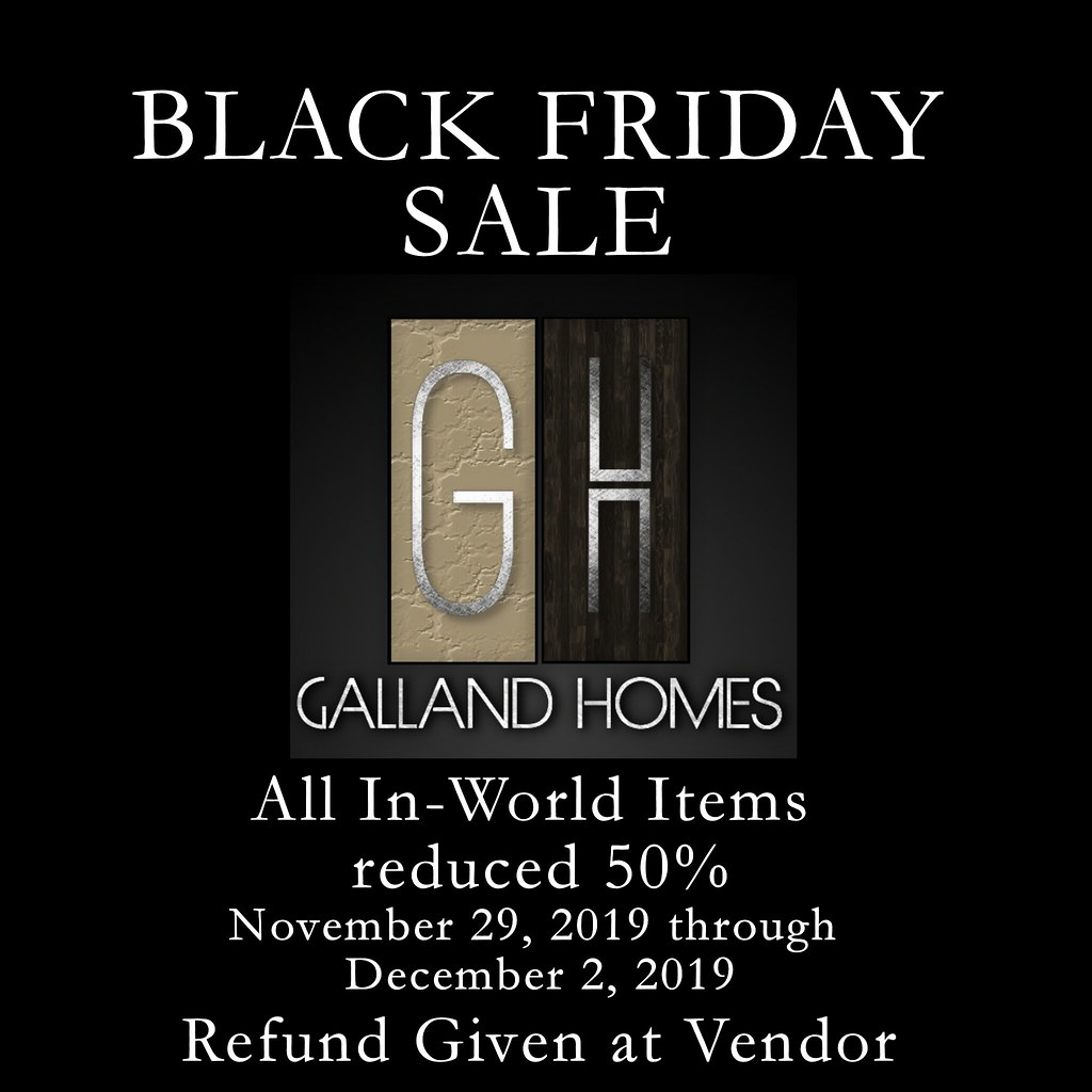 Galland Homes Black Friday – 2019