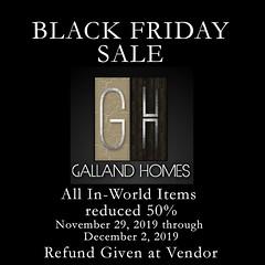 Galland Homes Black Friday - 2019