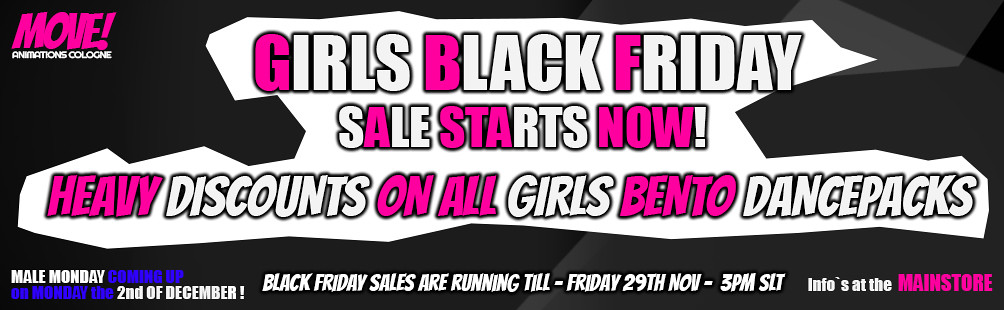 GIRLS BLACK FRIDAY @ MOVE! Starting NOW!