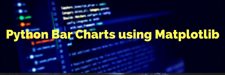Creating Bar Charts using Python Matplotlib