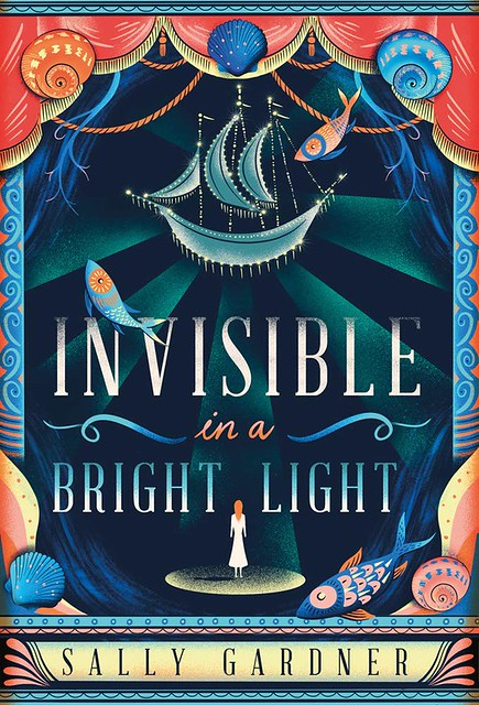Sally Gardner, Invisible in a Bright Light