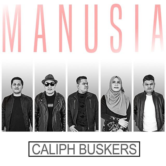 Caliph Buskers - Manusia