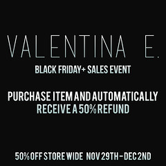 Valentina E. Black Friday Sale 50% OFF Store Wide