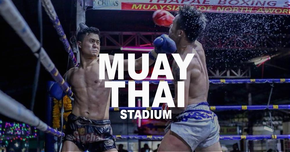 The REAL Thai Kickboxing in Chiang Mai – 4 Stadiums To Watch Muay Thai Fights in Chiang Mai