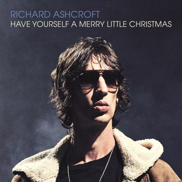 Richard Ashcroft - Have Yourself A Merry Little Christmas