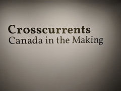 Crosscurrents - Canada in the Making
