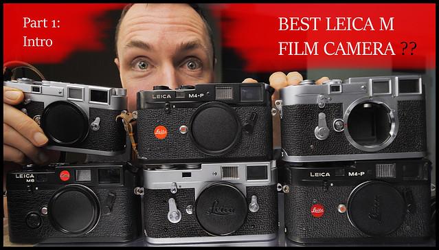 Best Leica M Film Camera!?