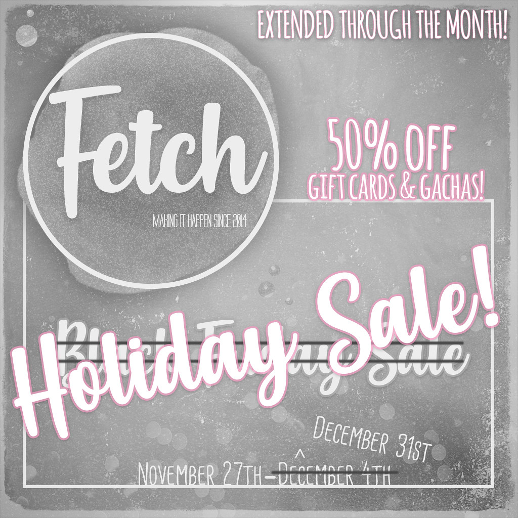 [Fetch] Holiday Sale – Extended!