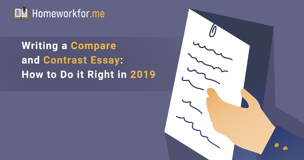 Writing a Compare and Contrast Essay: How to Do it Right in 2019