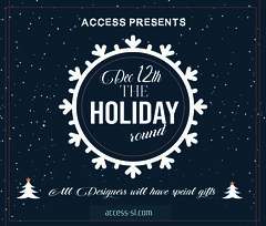 ACCESS Holiday Round - December 12th - Jan 8th