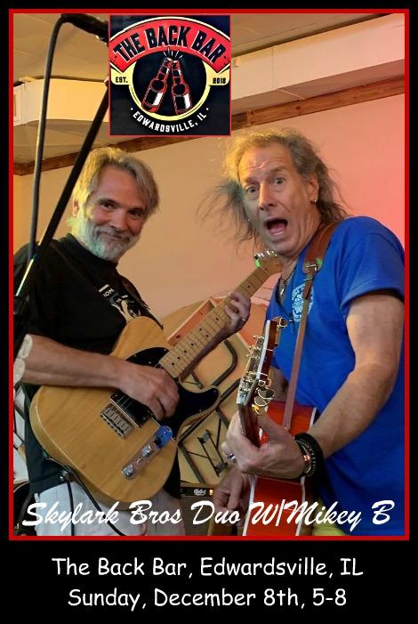 Skylark Bros Duo W/Mikey B 12-8-19
