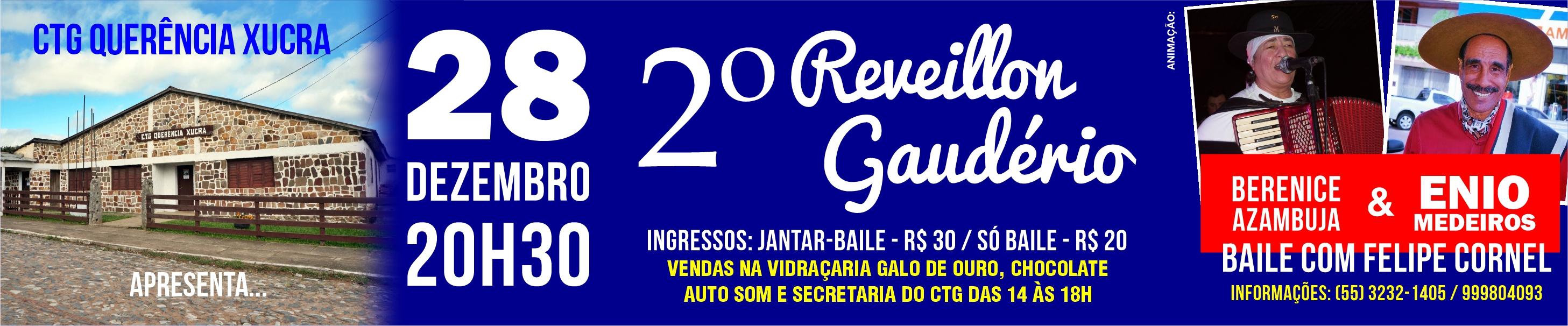 28-12 2º Reveillon Gaudério - CTG Querência Xucra