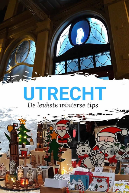Winter in Utrecht: 10x opwarmen | Kerstmarkt in Utrecht