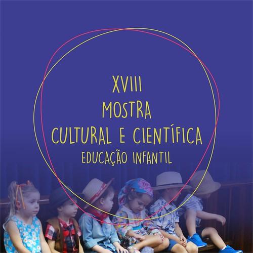 XVIII Mostra Cultural e Científica do EIC 2019 - Educação Infantil