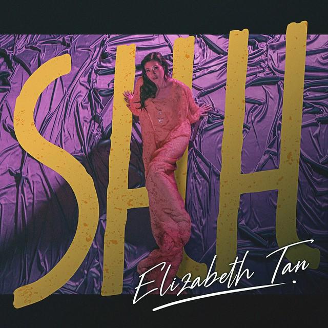 Elizabeth Tan - Shh
