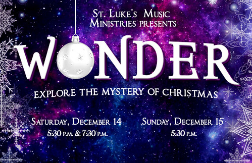 "St. Luke's United Methodist Church presents ""WONDER – a Christmas Concert"""