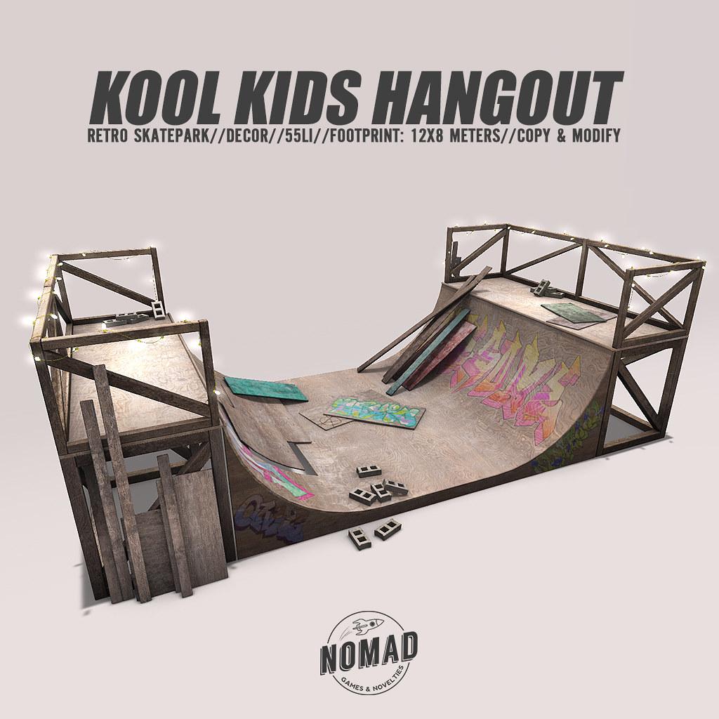 NOMAD // KOOL KIDS HANGOUT