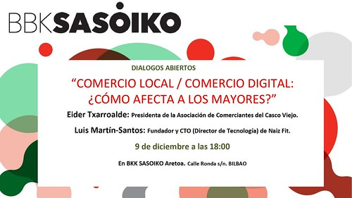 BBKsasoiko Diálogo Abierto sobre Comercio Local vs Digital