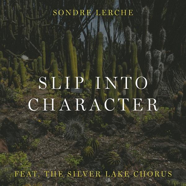 Sondre Lerche - Slip Into Character