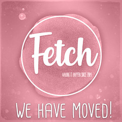 [Fetch] has moved!