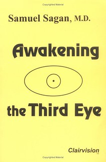 Awakening the Third Eye - Samuel Sagan