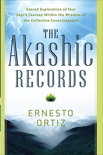 The Akashic Records - Ernesto Ortiz