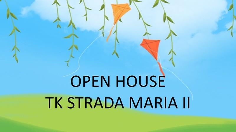 Open House TK Strada Santa Maria II
