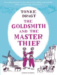 Tonke Dragt, The Goldsmith and the Master Thief