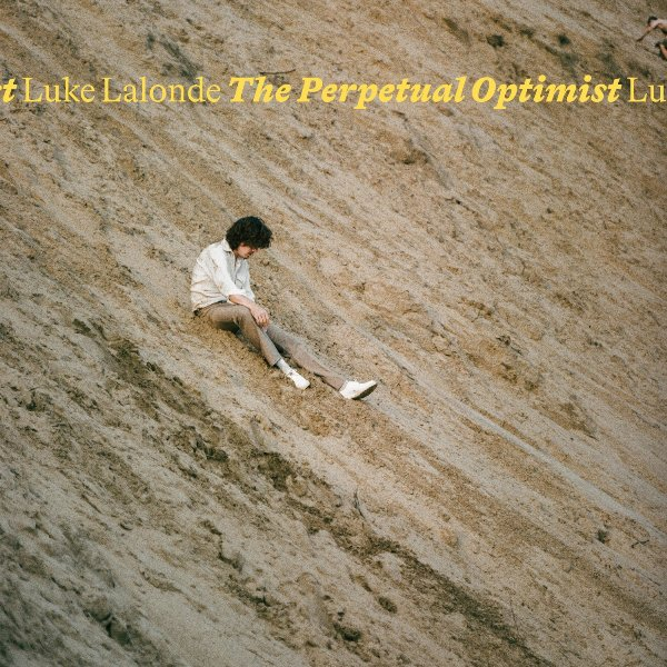 Luke Lalonde - The Perpetual Optimist