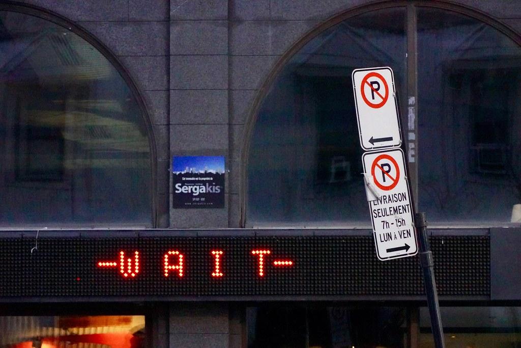 Un moment, s'il vous plaît, Montreal, Quebec, Canada