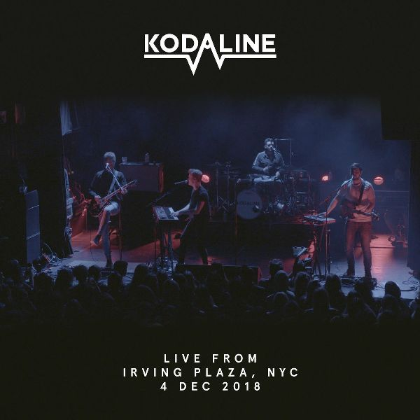Kodaline - Live From Irving Plaza, NYC