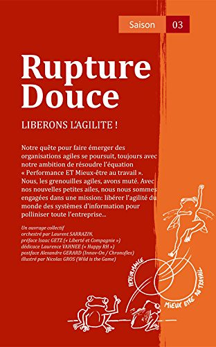 Rupture Douce saison 03, par Laurent Sarrazin edt.
