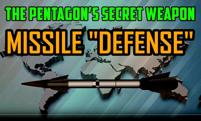 Will Griffin: The Pentagon's Secret Weapon -- Missile Defense + US Weaponizing Space in Bid to Launch Arms Race by Finian Cunningham
