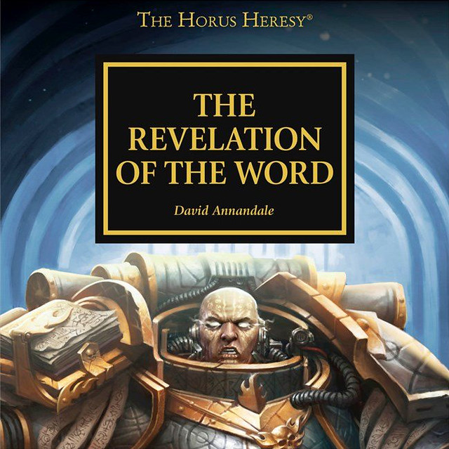 «Ересь Хоруса: Откровение Слова