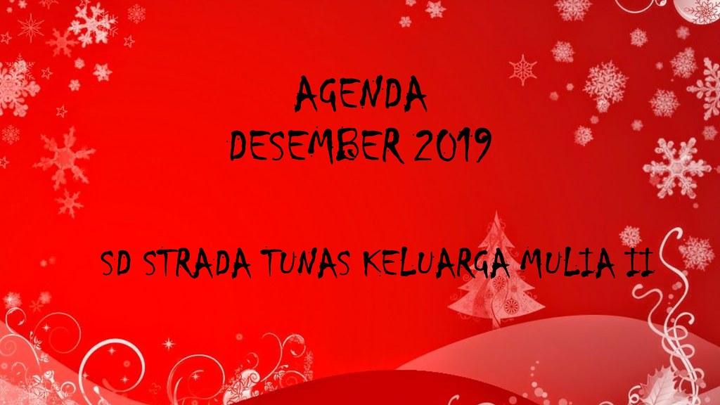 Agenda Bulan Desember 2019