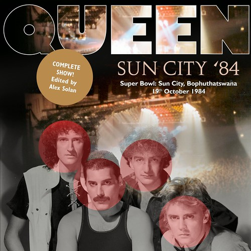 Queen - Super Bowl, Sun City, Bophuthatswana, South Africa, 19 October 1984 AUD COMPLETE