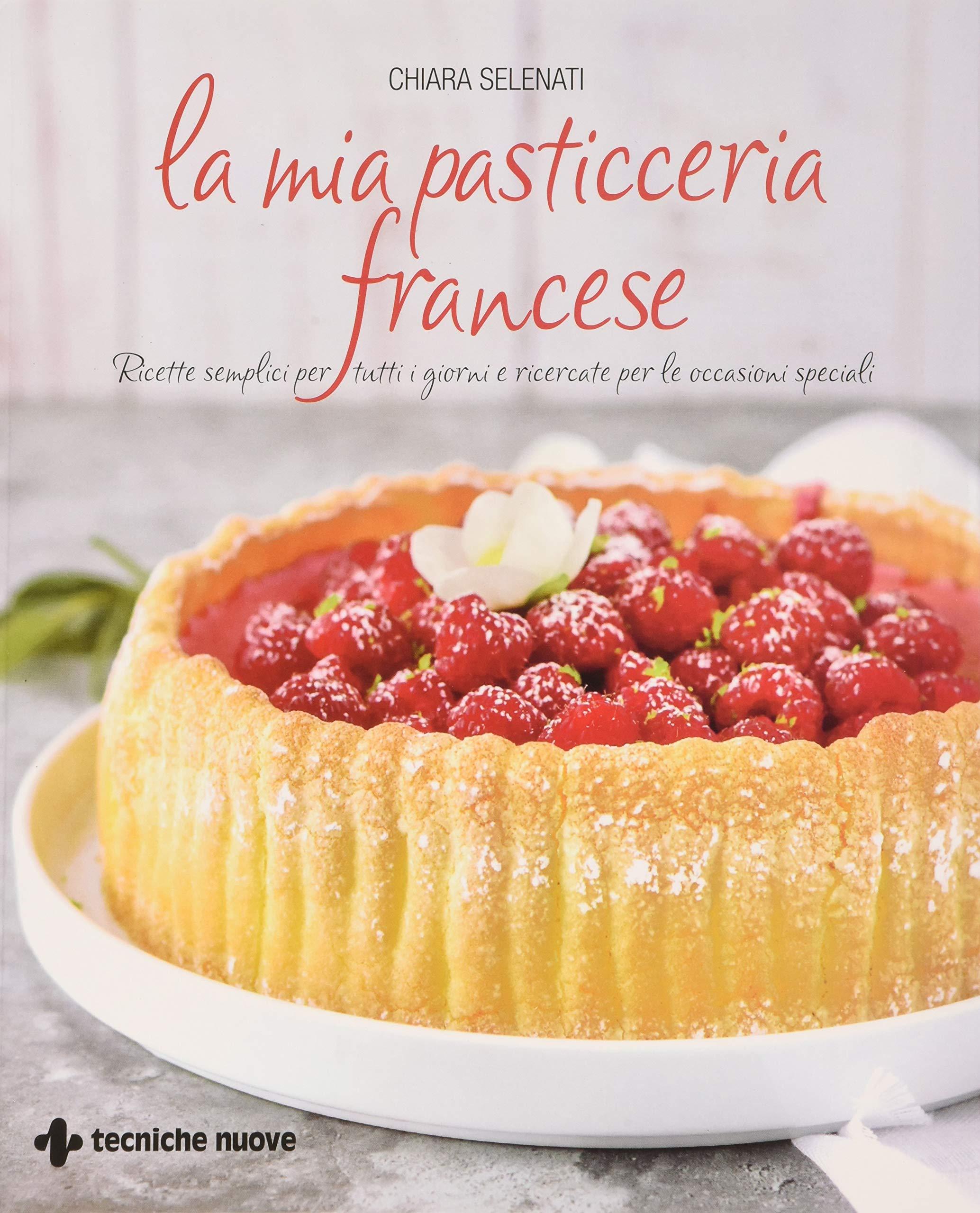 La mia pasticceria francese