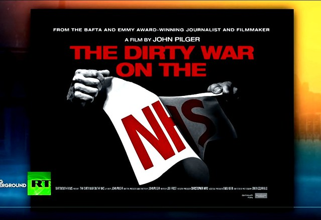 John Pilger: The Dirty War on the NHS: Privatisation, Profits and the Impact on Patients