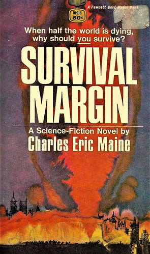 SURVIVAL MARGIN by Charles Eric Maine. Fawcatt 1968. 192 pages.