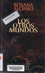 Rosana Alonso, Los otros mundos