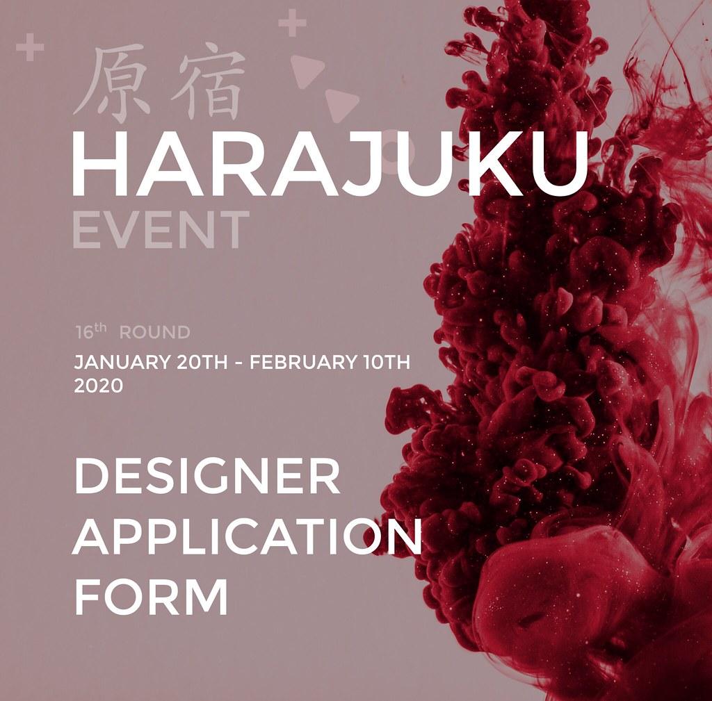 Harajuku 原宿 Event – 16th Round App