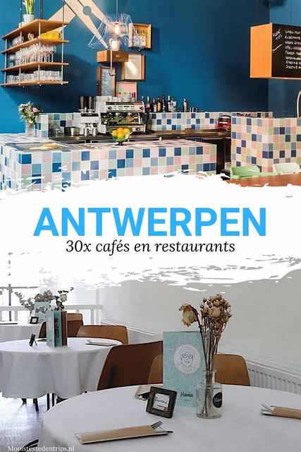 Restaurants Antwerpen: 30x leuk uit eten in Antwerpen | Mooistestedentrips.nl