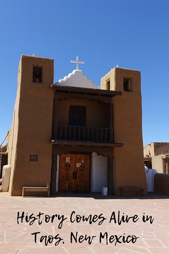 History Comes Alive in Taos, New Mexico
