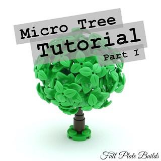Micro Tree Tutorial Part I (1 of 10)