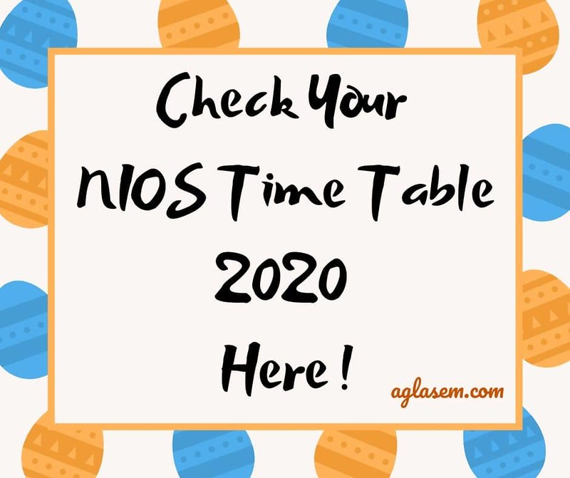 NIOS 12th Date Sheet April 2020 (Cancelled) - Check New NIOS 12th Exam Date 2020