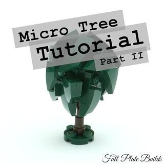 Micro Tree Tutorial Part II (1 of 8)