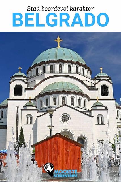 Belgrado: stad boordevol karakter. Belgrado voor beginners | Mooistestedentrips.nl