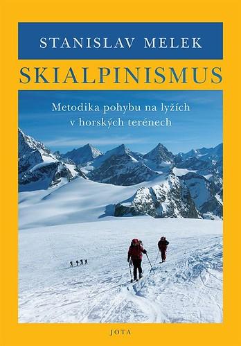 Skialpinismus: Metodika pohybu na lyžích a vhorských terénech