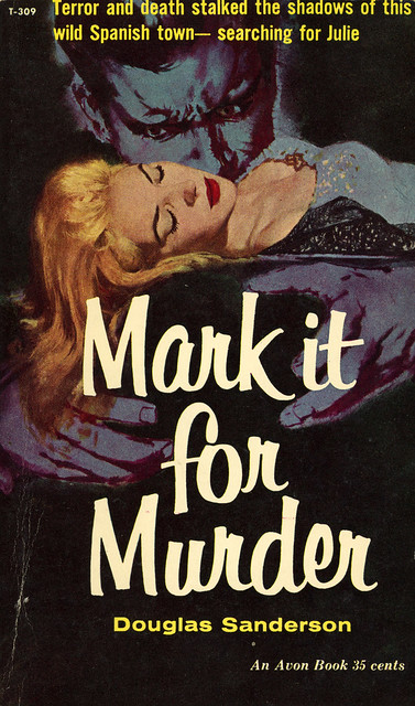 Avon Books T-309 - Douglas Sanderson - Mark it for Murder